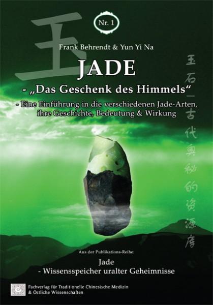 """Jade – """"Das Geschenk des Himmels"""""""